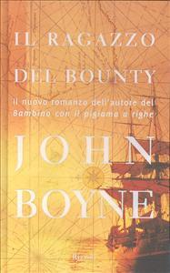 Il ragazzo del Bounty / John Boyne ; traduzione di Roberta Zuppet