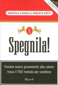 Spegnila! / Donatella Barus & Roberto Boffi
