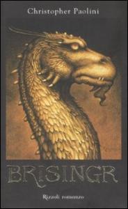 L. 3: Brisingr, o, Le sette promesse di Eragon Ammazzaspettri e Saphira  Squamediluce