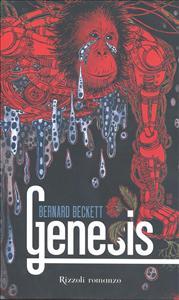 Genesis / Bernard Beckett ; traduzione di Beatrice Masini