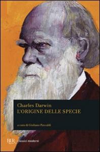 L'origine delle specie / Charles Darwin ; a cura di Giuliano Pancaldi
