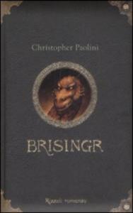Brisingr, o Le sette promesse di Eragon ammazzaspettri e Saphira squamediluce