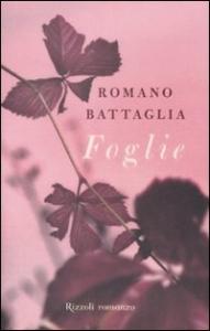 Foglie / Romano Battaglia