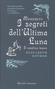 I segreti dell'Ultima Luna
