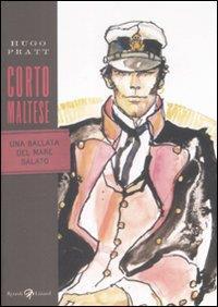 Corto Maltese. Una ballata del mare salato / Hugo Pratt