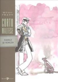 Corto Maltese. Favola di Venezia / Hugo Pratt