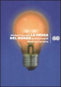 La prosa del mondo / Michel Foucault ; prefazione di Maurizio Ferraris