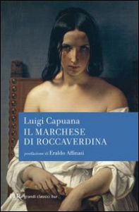 Il marchese di Roccaverdina / Luigi Capuana