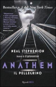 Anathem. Il pellegrino . Volume 1