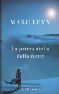 La prima stella della notte / Marc Levy
