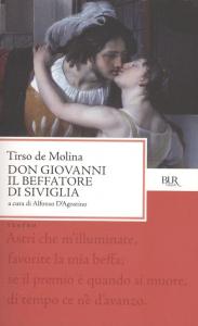 Don Giovanni il beffatore di Siviglia e il convitato di pietra