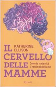 Il cervello delle mamme