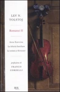 Romanzi / Lev. N. Tolstoj. 2