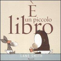 È un piccolo libro / Lane Smith
