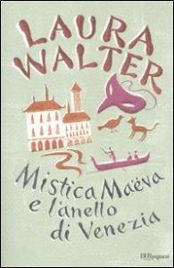 Mistica Maeva e l'anello di Venezia