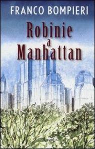 Robinie a Manhattan