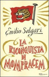 La riconquista di Mompracem / Emilio Salgari ; postfazione di Antonio Faeti