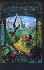 La terra delle storie. [1.] L'incantesimo del desiderio