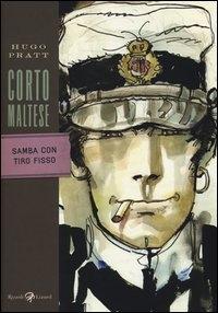 Corto Maltese. Samba con tiro fisso