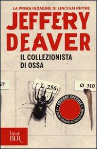 Il collezionista di ossa / Jeffery Deaver