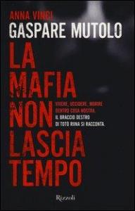 La mafia non lascia tempo