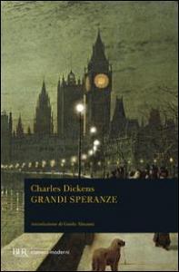 Grandi speranze / Charles Dickens ; introduzione di Guido Almansi ; traduzione di Bruno Maffi