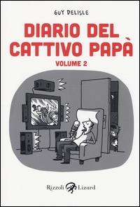 Diario del cattivo papà. Volume 2