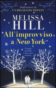 All'improvviso a New York / Melissa Hill