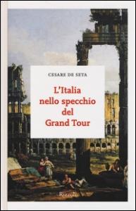 L'Italia nello specchio del Grand Tour