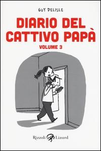 Diario del cattivo papà. Volume 3