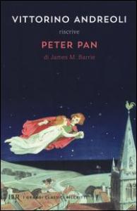 Vittorino Andreoli riscrive Peter Pan di James M. Barrie