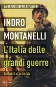L'Italia delle grandi guerre