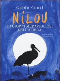 Nillou e i giorni meravigliosi dell'Africa