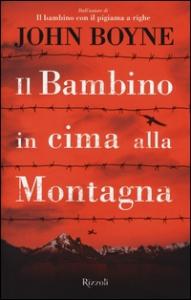 Il bambino in cima alla montagna / John Boyne ; traduzione di Francesco Gulizia
