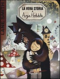 La vera storia di Augie Hobble