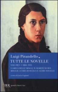 Tutte le novelle. 1: 1884-1901