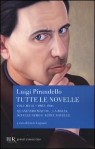 Tutte le novelle. 2: 1902-1904