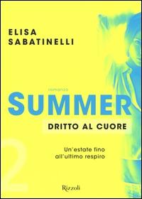 Summer. 2: Dritto al cuore