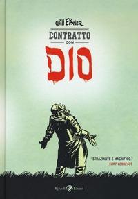 Contratto con Dio / Will Eisner ; traduzione di Francesco Pacifico e Veronica Raimo