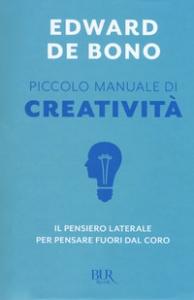Piccolo manuale di creatività