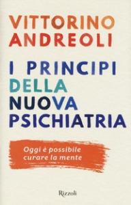 I principi della nuova psichiatria