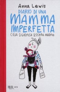 Diario di una mamma imperfetta
