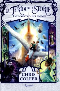 La terra delle storie. [6], Lo scontro dei mondi