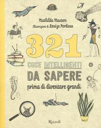 321 cose intelligenti da sapere prima di diventare grandi