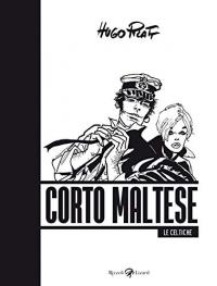 Corto Maltese. [4]: Le celtiche