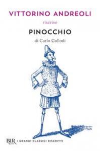 Vittorino Andreoli riscrive Pinocchio di Carlo Collodi