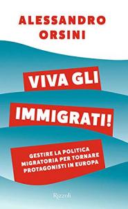 Viva gli immigrati!