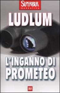 L'inganno di Prometeo