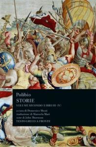 Storie / Polibio ; a cura di Domenico Musti ; nota biografica di Domenico Musti ; traduzione di Manuela Mari ; note di John Thornton. Vol. 2: Libri 3.-4.