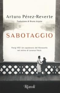 Sabotaggio/ Arturo Pérez-Reverte